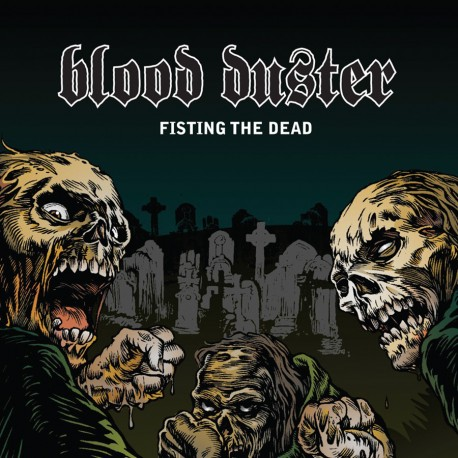 Blood Duster ‎– Fisting The Dead - CD