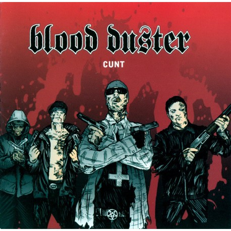 Blood Duster ‎– Cunt - CD
