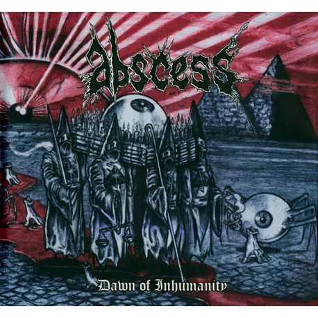 Abscess - Dawn Of Inhumanity - CD-Digi