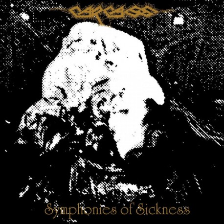 Carcass ‎– Symphonies Of Sickness - CD-Digi