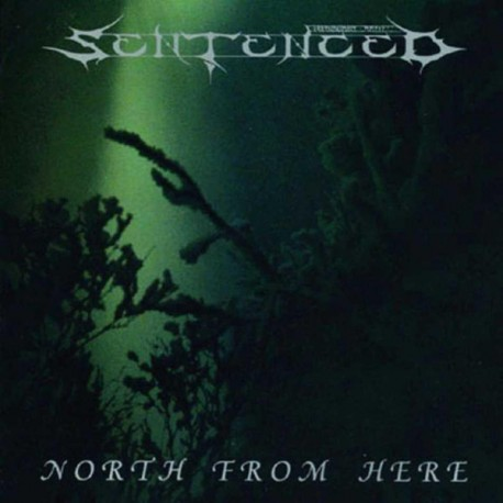 Sentenced ‎– North From Here - LP