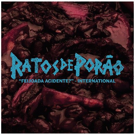 """Ratos De Porão – """"Feijoada Acidente?"""" - International - LP"""