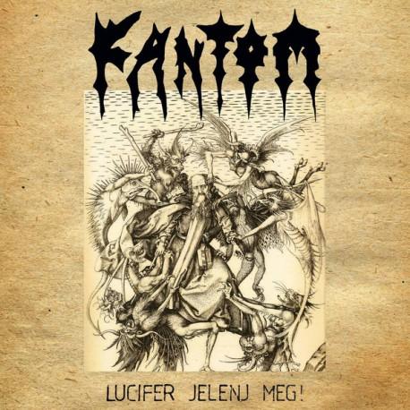 Fantom – Lucifer Jelenj Meg! - LP