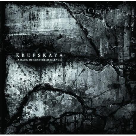 Krupskaya – A Dawn Of Shattered Silence - CD