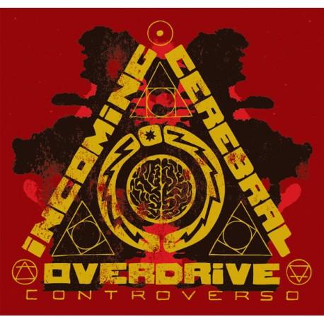 Incoming Cerebral Overdrive – Controverso - CD-Digi