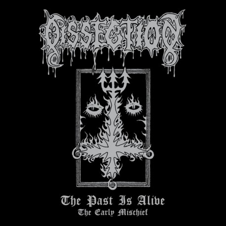 Dissection ‎– The Past Is Alive (The Early Mischief) - LP