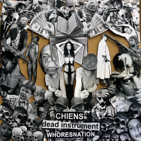 "Chiens/ Dead Instrument/ Whoresnation - 3 Way Split 12""LP"