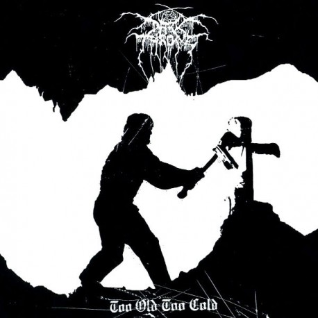 Darkthrone ‎– Too Old Too Cold - LP