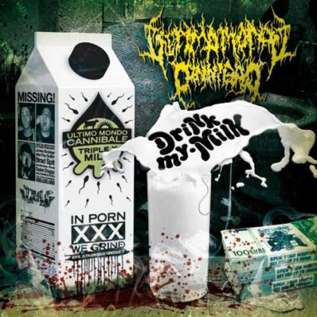 Ultimo Mondo Cannibale – Drink My Milk - CD