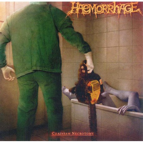 Haemorrhage / Dead – Chainsaw Necrotomy / Dead - Split CD