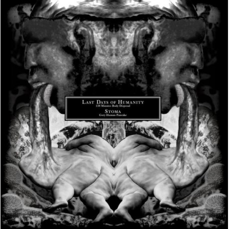 Last Days Of Humanity / Stoma ‎– 138 Minutes Body Disposal / Gory Human Pancake - Split LP
