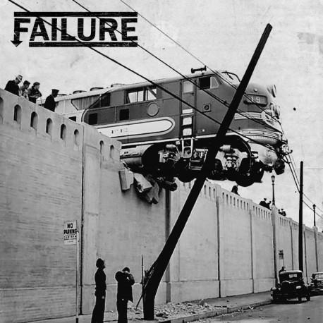 """Failure - s/t - 7"""""""