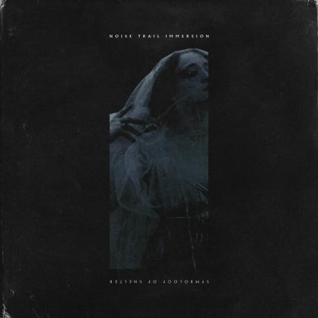 Noise Trail Immersion – Symbology Of Shelter - CD-Digi