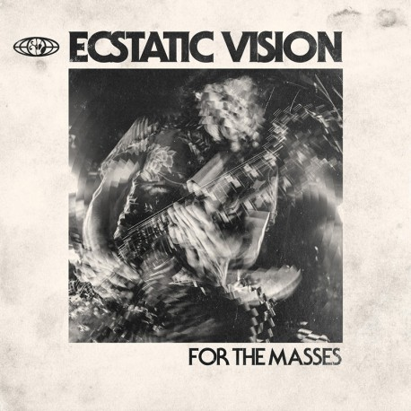 Ecstatic Vision ‎– For The Masses - LP