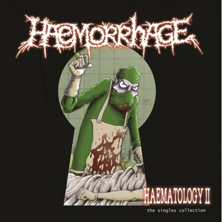 Haemorrhage - Haematology Pt.2 - The Singles Collection - CD