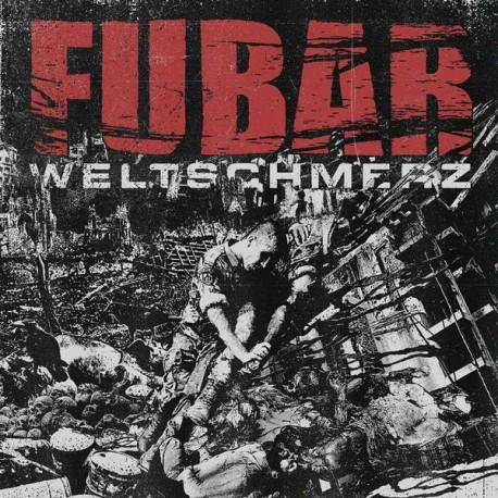 F.U.B.A.R. – Weltschmerz - CD