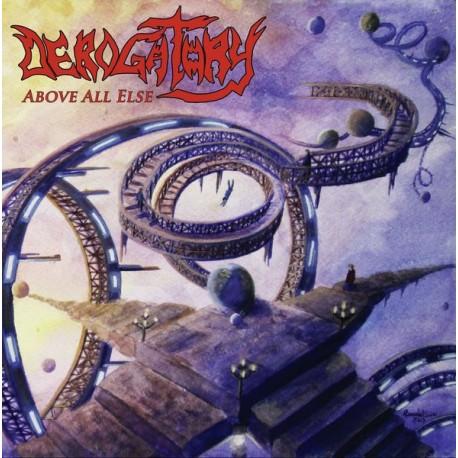 Derogatory – Above All Else - LP