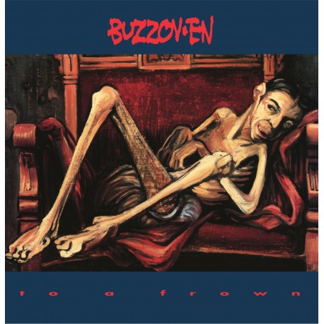 Buzzov•en ‎– To A Frown - LP