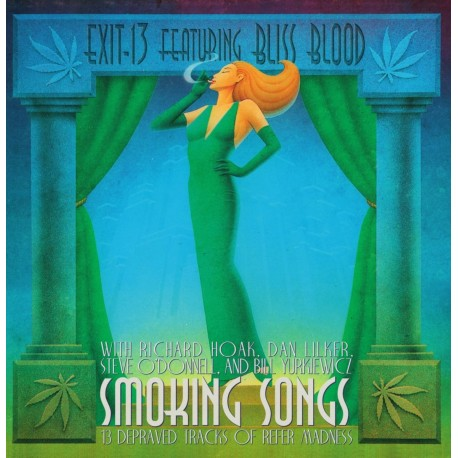 Exit-13 Featuring Bliss Blood ‎– Smoking Songs - LP Milky Clear