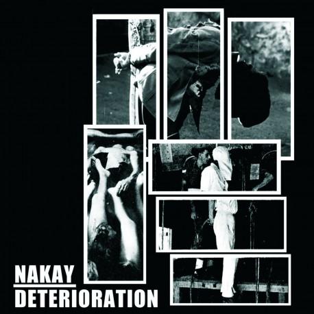 "Nak'ay, Deterioration – Deterioration / Nak'ay - Split 7"""