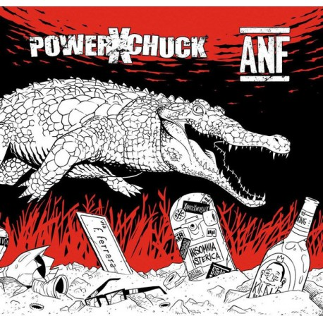 POWERXCHUCK / Always Never Fun - Split 7""