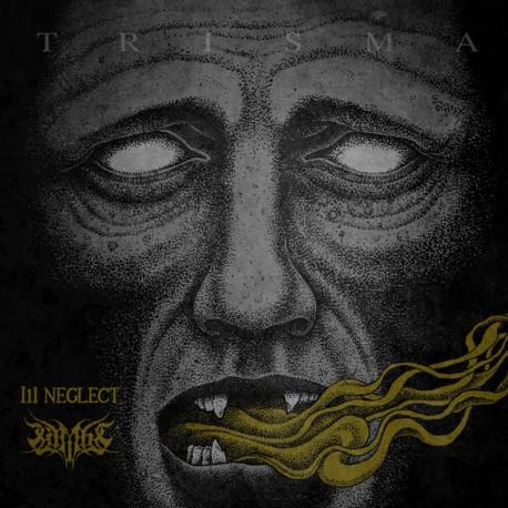 "Ill Neglect / Lambs – Trisma - 7"""