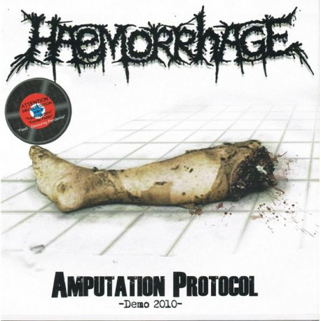 "Haemorrhage – Amputation Protocol (Demo 2010) - 7"""