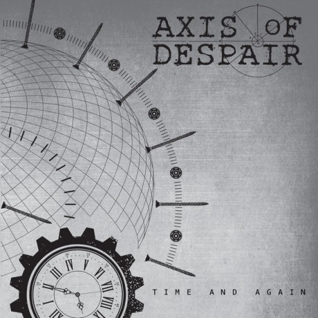 Axis Of Despair ‎– Time And Again - 7""