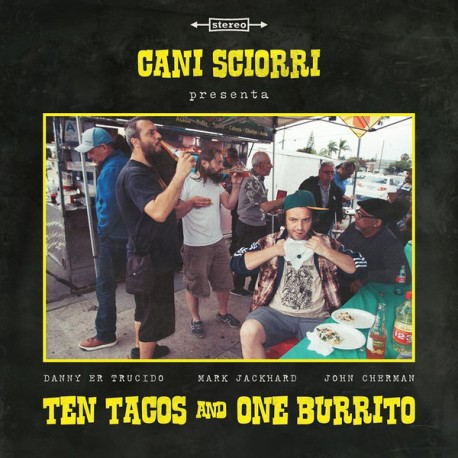 Cani Sciorrì ‎– Ten Tacos And One Burrito - LP