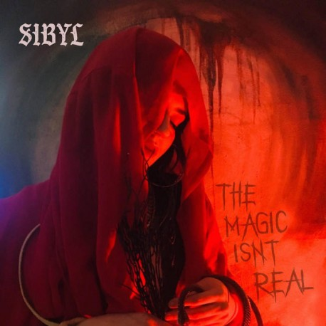 Sibyl – The Magic Isn't Real - Colored LP