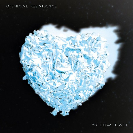 Chemical Resistance – My Low Heart - CD