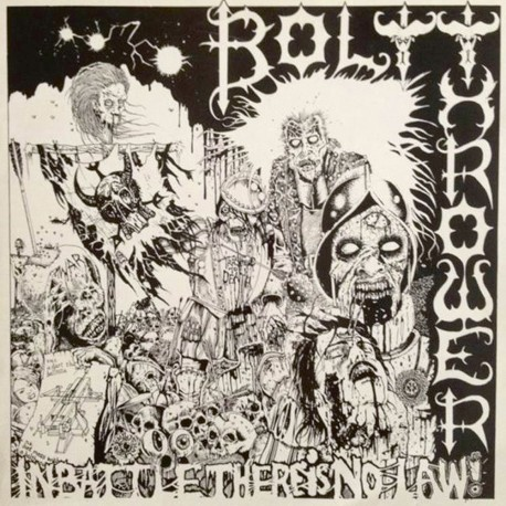 Bolt Thrower ‎– In Battle There Is No Law! - LP