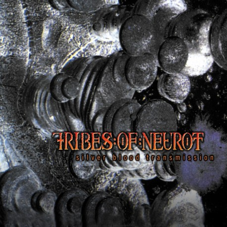 Tribes Of Neurot ‎– Silver Blood Transmission - CD-Digi