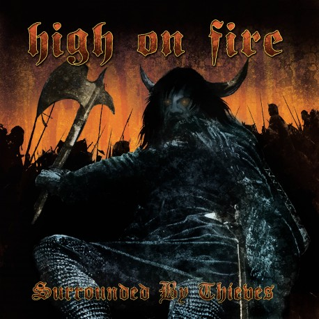 High On Fire ‎– Surrounded By Thieves - 2LP