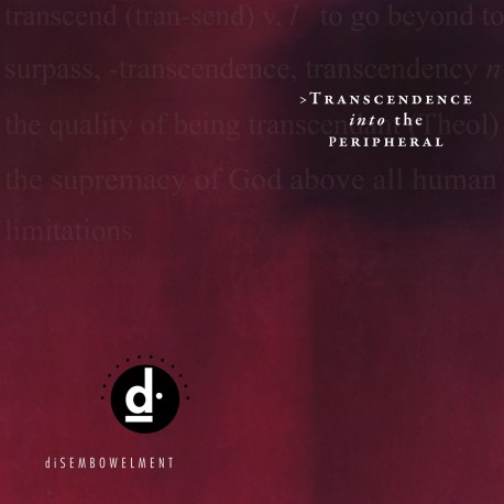 diSEMBOWELMENT ‎– Transcendence Into The Peripheral - 2LP Colored