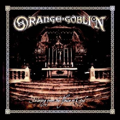 Orange Goblin - Thieving from the House of God CD