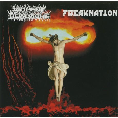 "Violent Headache / Freaknation – Violent Headache / Freaknation - 7"""