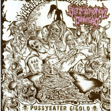 Ultimo Mondo Cannibale / Facial Abuse ‎– Pussyeater Gigolo / Fryday - CD