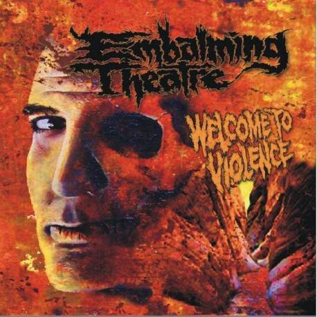 Embalming Theatre ‎– Welcome To Violence - CD