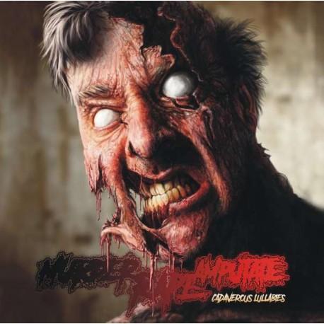 Murder Rape Amputate – Cadaverous Lullabies - CD