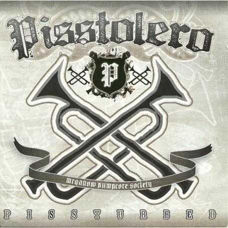 Pisstolero – Pissturbed - CD