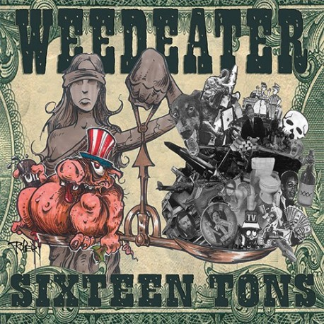 Weedeater - Sixteen Tons CD