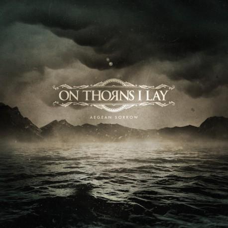 On Thorns I Lay – Aegean Sorrow - CD-Digi