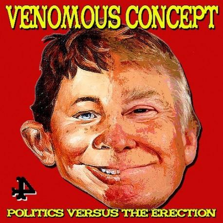Venomous Concept – Politics Versus The Erection - LP