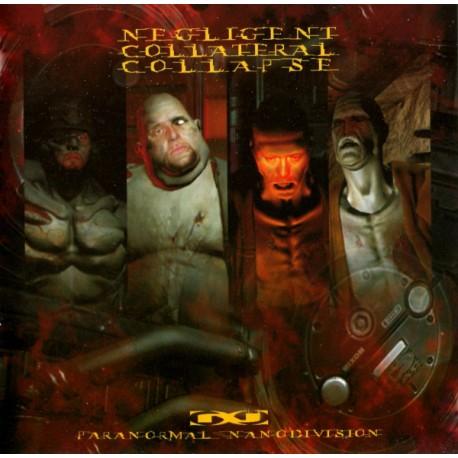 Negligent Collateral Collapse – Paranormal Nanodivision - CD