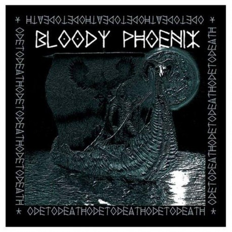 Bloody Phoenix ‎– Ode To Death - LP