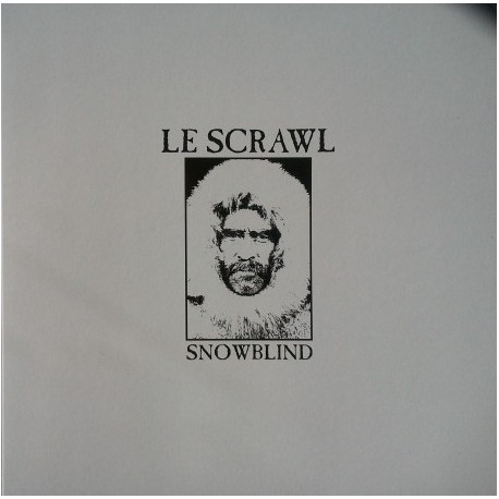 Le Scrawl – Snowblind - LP