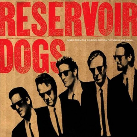 Various ‎– Reservoir Dogs (Original Motion Picture Soundtrack) - LP