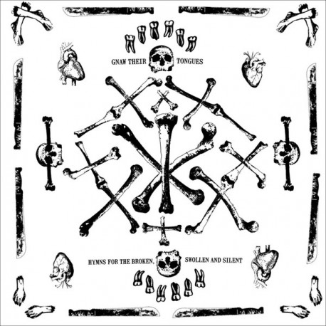 Gnaw Their Tongues - Hymns For The Broken, Swollen And Silent - LP