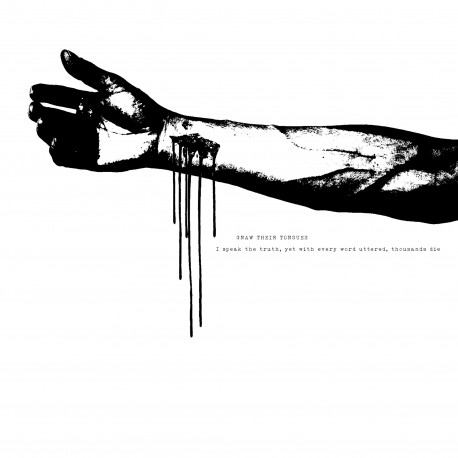 Gnaw Their Tongues - I Speak The Truth, Yet With Every Word Uttered, Thousands Die - LP